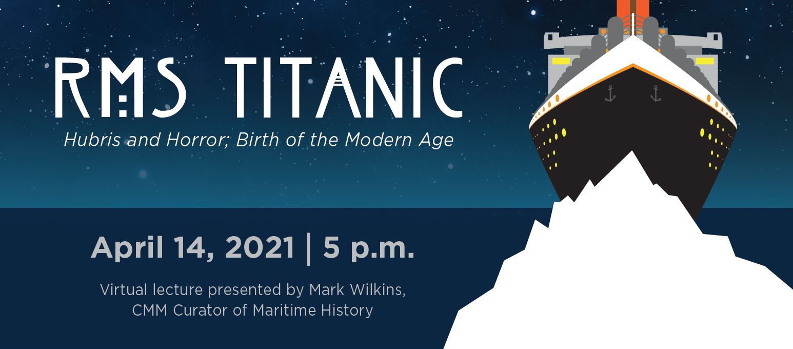 TitanicLecture_WebBanner_Spring2021 Opens in new window